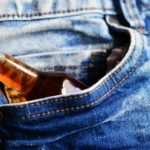alcohol in pants pocket